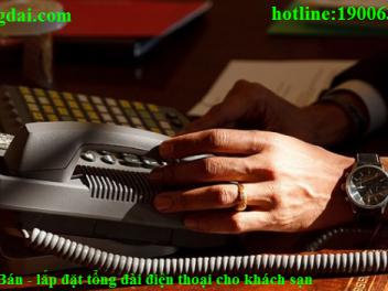 Bán – lắp đặt tổng đài điện thoại cho khách sạn