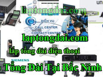 Đơn Vị Lắp Tổng Đài Nội Bộ Tại Bắc Ninh