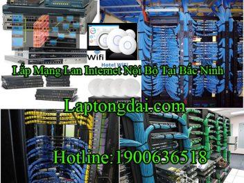 Lắp Mạng Lan Internet Nội Bộ Tại Bắc Ninh